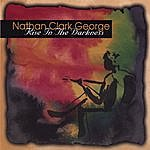 Nathan Clark George Rise In The Darkness