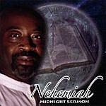 Nehemiah Midnight Sermon