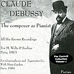 Claude Debussy Debussy: The Composer As Pianist (1904, 1913)