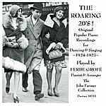 Ferde Grofe Ferde Grofe His 1924-1927 Ampico Recordings