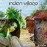 Anaida Indian Village