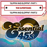 The Supertones Slippin' And Sloppin' - Part 1 / Slippin' And Sloppin'- Part 2 [Digital 45] - Single