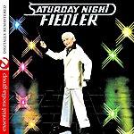 Arthur Fiedler Saturday Night Fiedler (Digitally Remastered)