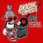 Zig Zag Diggin' The Crates: Circuit Breaker - Single