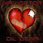 Navigator DIL Dena (Give Me Your Heart)