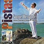 Samuel Hernández Jesús Siempre Llega A Tiempo (Pistas Originales)