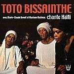 Toto Bissainthe Toto Bissainthe Chante Haïti