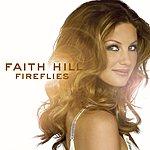 Faith Hill Fireflies (Itunes Exclusive DMD W/ Art & Bonus Track)