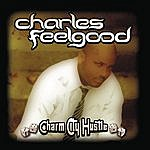 Bryan Jones Charm City Hustle (Continuous Dj Mix By Charles Feelgood)