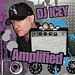 DJ Icey Amplified (Continuous DJ Mix By DJ Icey)