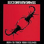 Scorpions Born To Touch Your Feeling