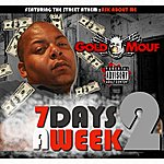 Goldmouf 7 Days A Week 2