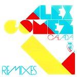 Alex Gomez Calada Remixes