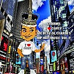 The Charms ''i Love Corey'' The Best Of Charm's Hip Hop Music Vol.2