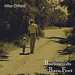 Mike Clifford Backroads In Bare Feet