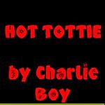 Charlie Boy Hot Tottie