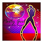 Southern Dynasty Party Girl (Tonight Is The Night)