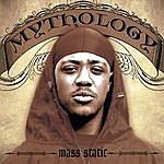 Mythology Mass Static