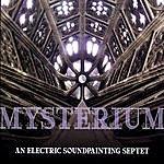 Mysterium An Electric Soundpainting Septet