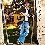 John Schneider Happy Life (Songs Celebrating Coming & Going)