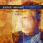 Namoli Brennet Until From This Dream I Wake