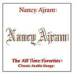Nancy Ajram The All Time Favorites Classic Arabic Songs From The Jewel Of Beirut
