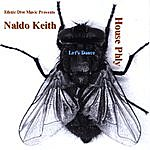 Naldo Keith House Phly (Let's Dance)