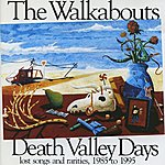 The Walkabouts Death Valley Days