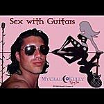 Mychal Kelly Sex With Guitars (Soundtrack)