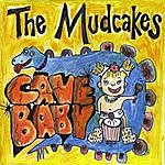 The Mudcakes Cave Baby