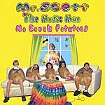 Mr. Scott 'The Music Man' No Couch Potatoes