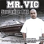 Mr. Vic South Side Rap Featuring The Heavy Hitters In The Chicano Rap Game