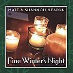 Matt & Shannon Heaton Fine Winter's Night