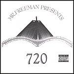 Mr. Freeman Mr. Freeman Presents 720