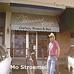 Mo Stroemel Cowboys, Women & Bars