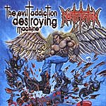 Mortification The Evil Addiction Destroying Machine