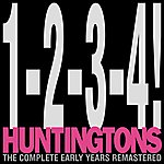 Huntingtons 1-2-3-4!: The Complete Early Years Remastered