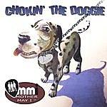Mother May I Chokin' The Doggie