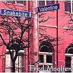 Fred Moolten Snakebite And Valentine