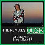 Dominique Bring It Back - The Remixes Ep