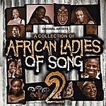 Sibongile Khumalo African Ladies Of Song Vol. 2