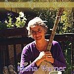 Mona Warner Where There's Love