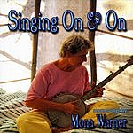 Mona Warner Singing On & On