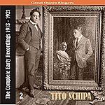 Tito Schipa Great Opera Singers / Tito Schipa - The Complete Early Recordings 1913-1921, Volume 2