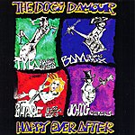 The Dogs D'Amour Happy Ever After