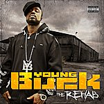 Young Buck The Rehab