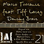 Tiff Lacey Dancing Brave (Feat. Tiff Lacey) - Single