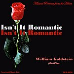 William Goldstein Isn't It Romantic, Musical Portraits From The Heart