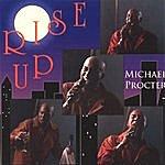 Michael Procter Rise Up