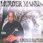 Murder Mansin Underrated